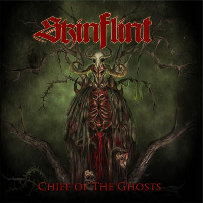 Skinflint – Chief Of The Ghosts