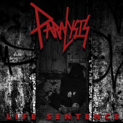 Paralysis – Life Sentence