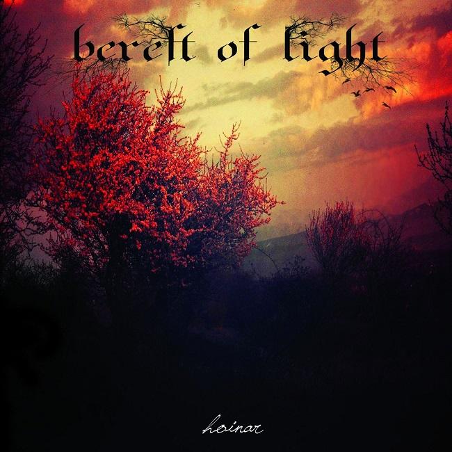 Bereft of Light – Hoinar