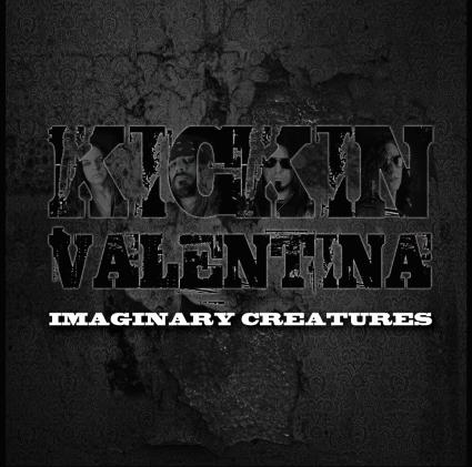 Kickin Valentina – Imaginary Creatures