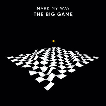 Mark My Way – The Big Game