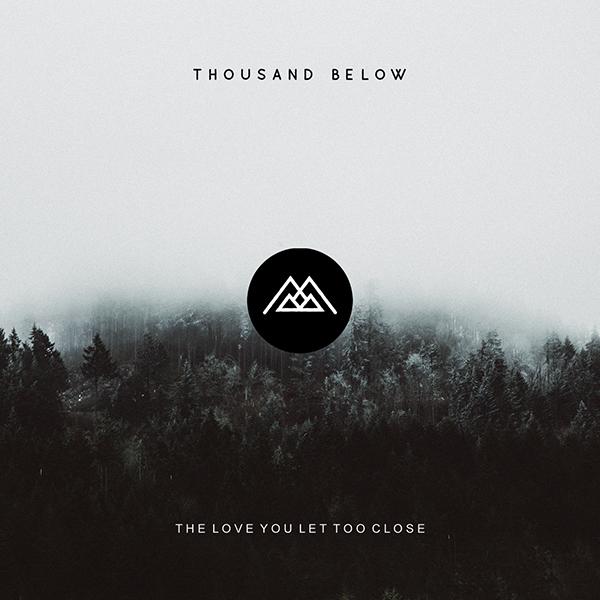 Thousand Below brengt een nieuwe single van hun debut album