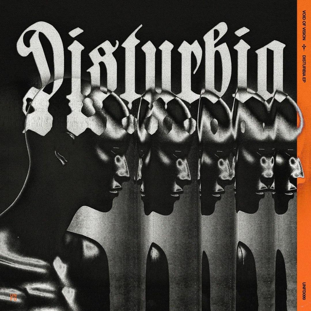 Void Of Vision – Disturbia