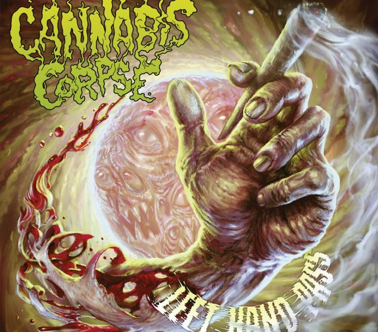 Cannabis Corpse – Left Hand Pass