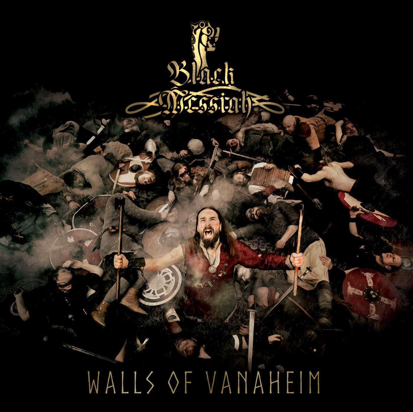 Black Messiah – Walls Of Vanaheim