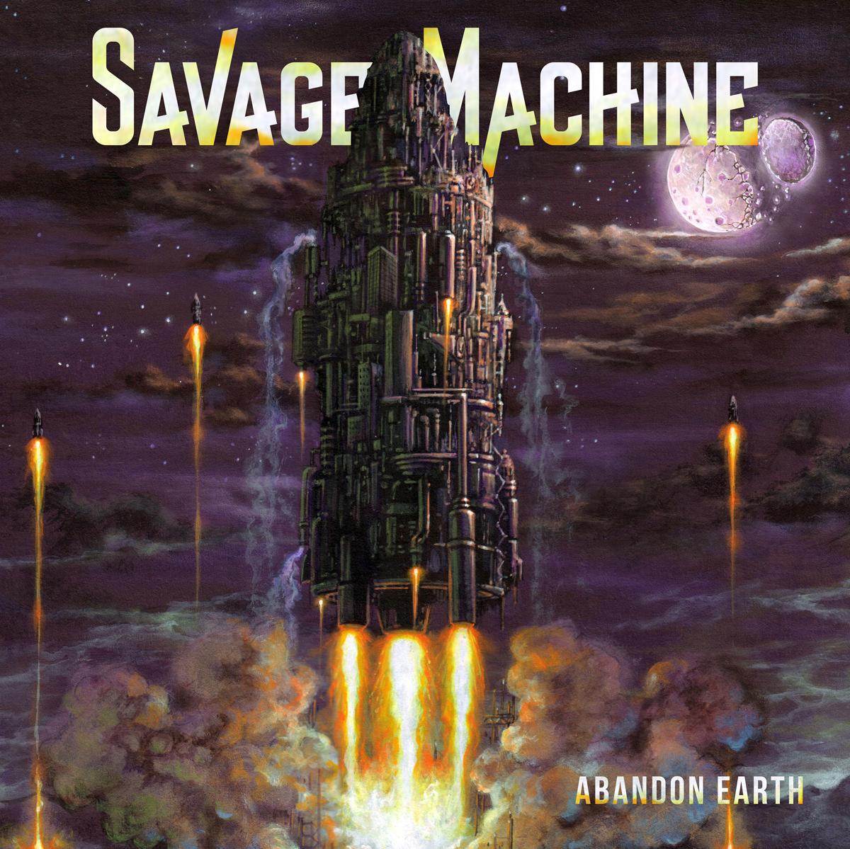 Savage Machine – Abandon Earth