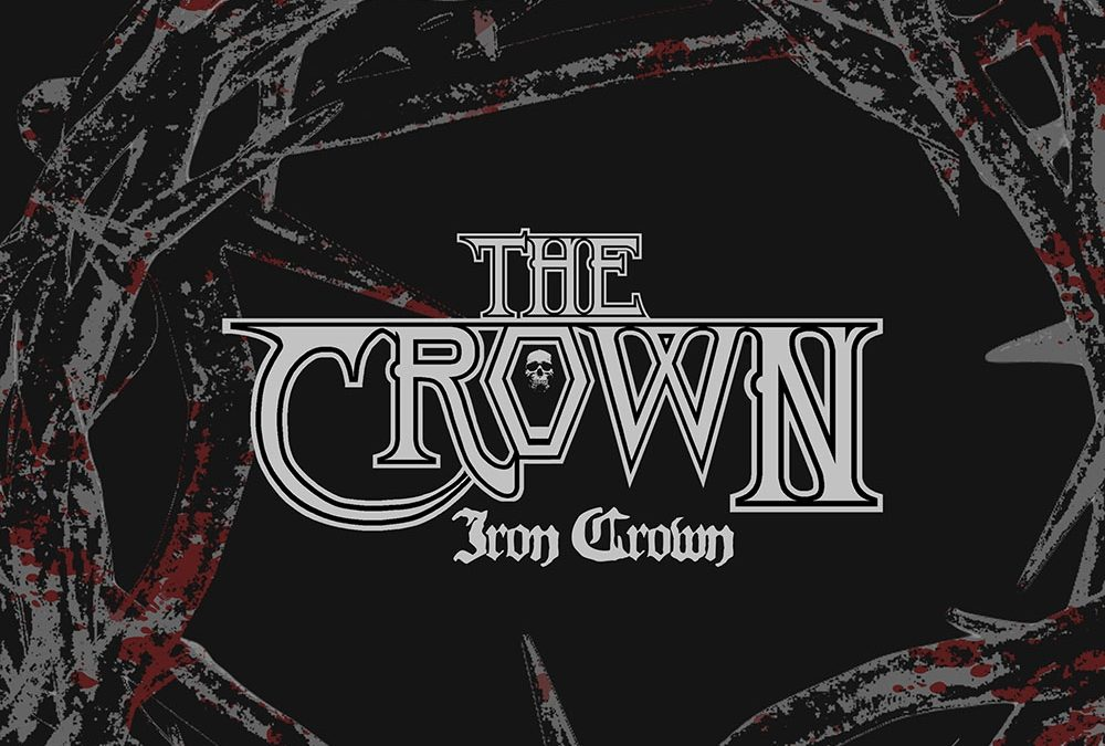 The Crown – Iron Crown