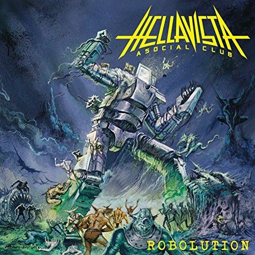 Hellavista Asocial Club – Robolution