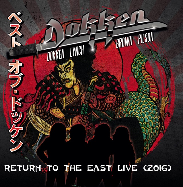 Dokken – Return To The East Live 2016