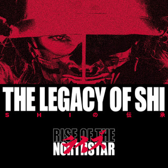 Rise Of The Northstar – The Legacy Of Shi