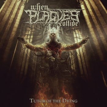When Plagues Collide – Tutor of the Dying