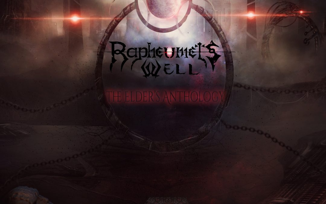 Rapheumet's Well – The Elder's Anthology