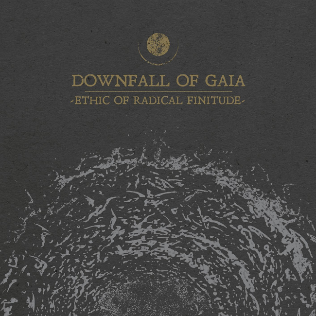 Downfall of Gaia – Ethic of Radical Finitude
