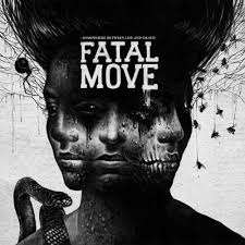 Fatal Move – Somewhere Between Life And Death