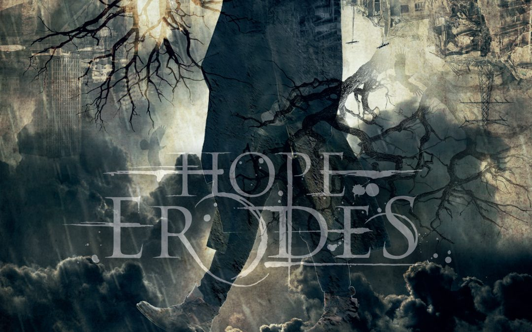 Hope Erodes – Rainwalker