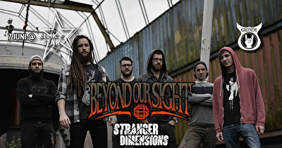 Beyond Our Sight + Stranger Dimensions / @Kinky Star, Gent / 07-06-2019