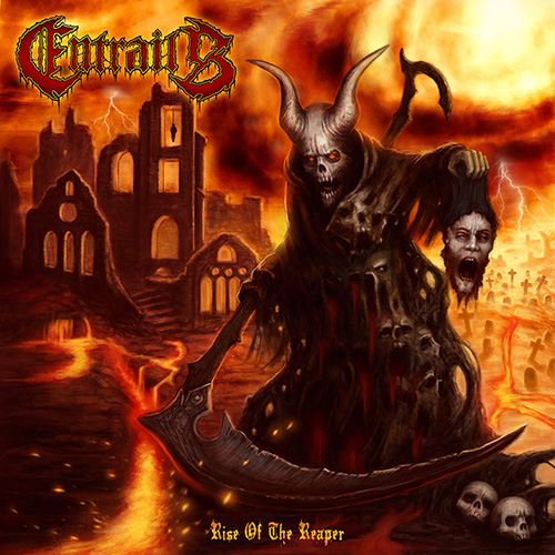 Entrails – Rise Of The Reaper