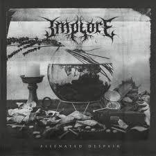 Implore – Alienated Despair