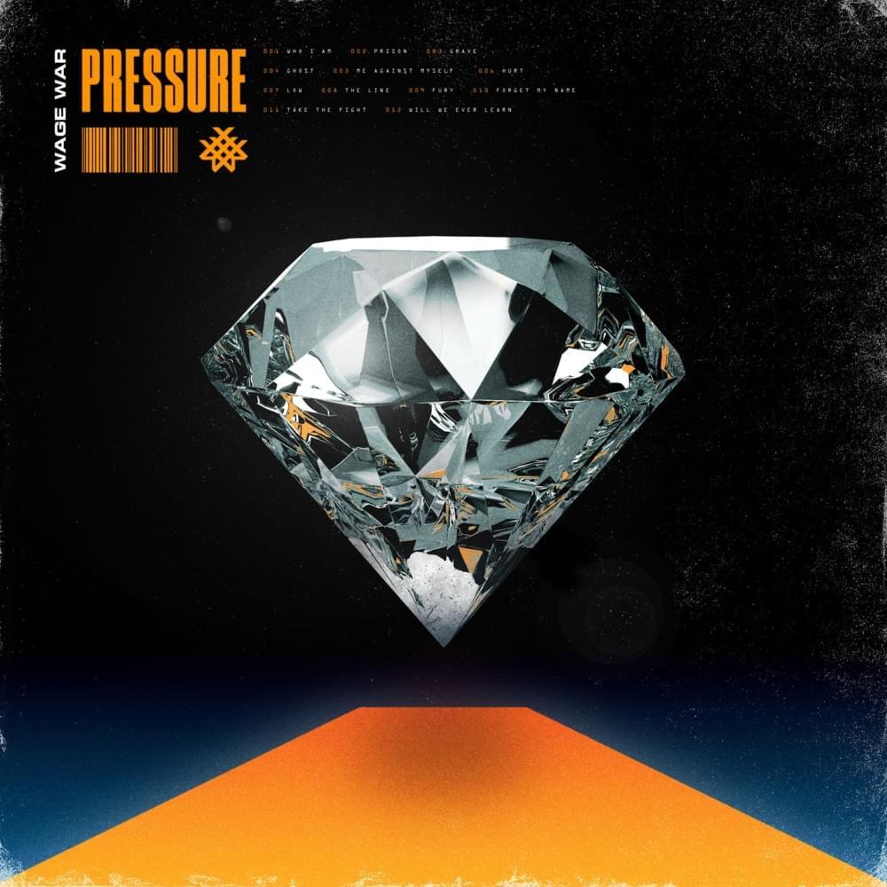 Wage War – Pressure