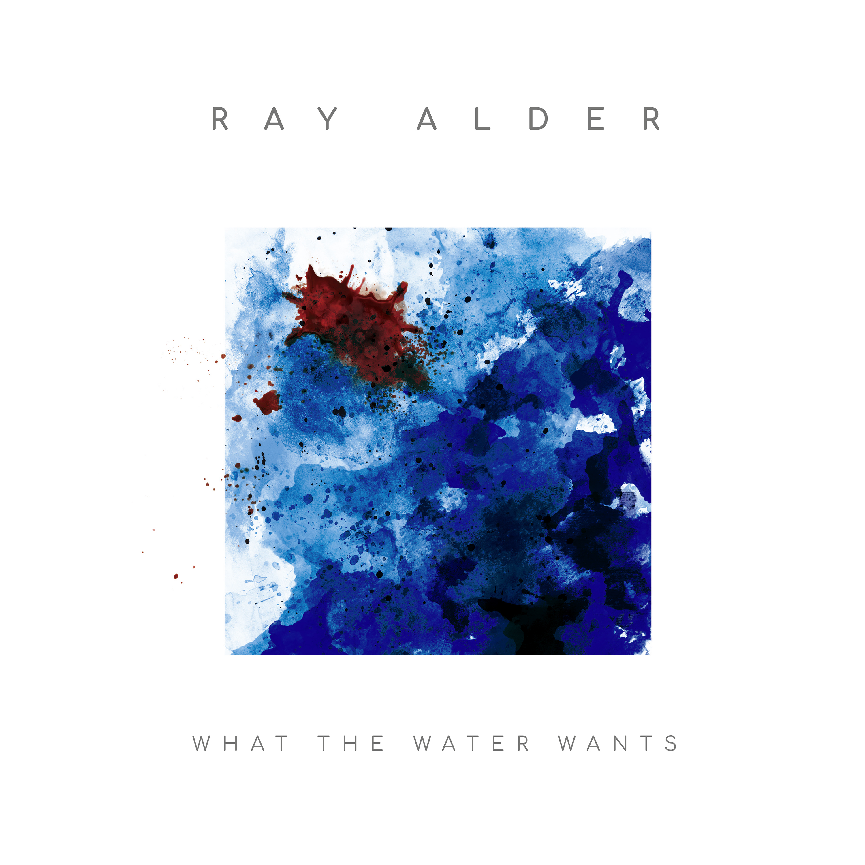 Ray Alder – What The Water Wants