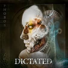 Dictated – Phobos
