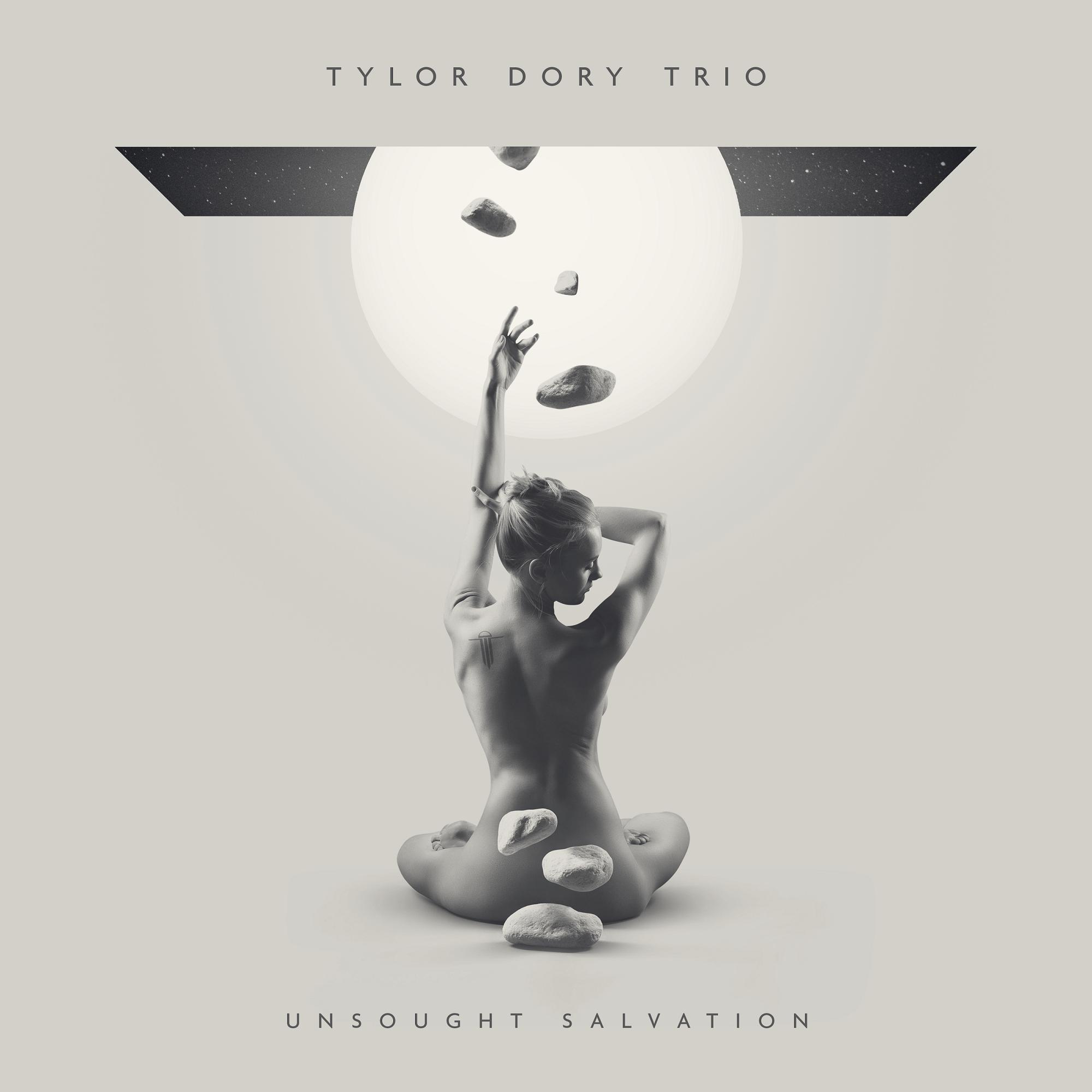 Tylor Dory Trio – Unsought Salvation