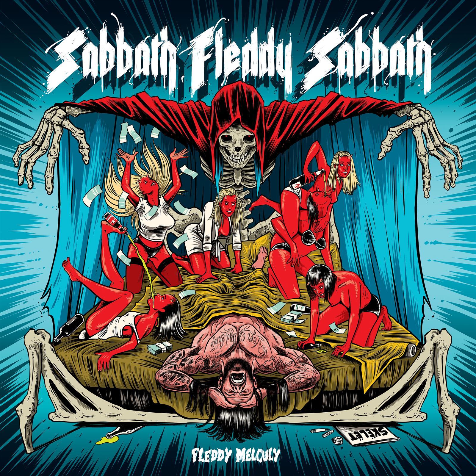 Fleddy Melculy – Sabbath Fleddy Sabbath