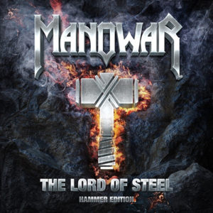 Manowar - The Lord of Steel - Hammer edition