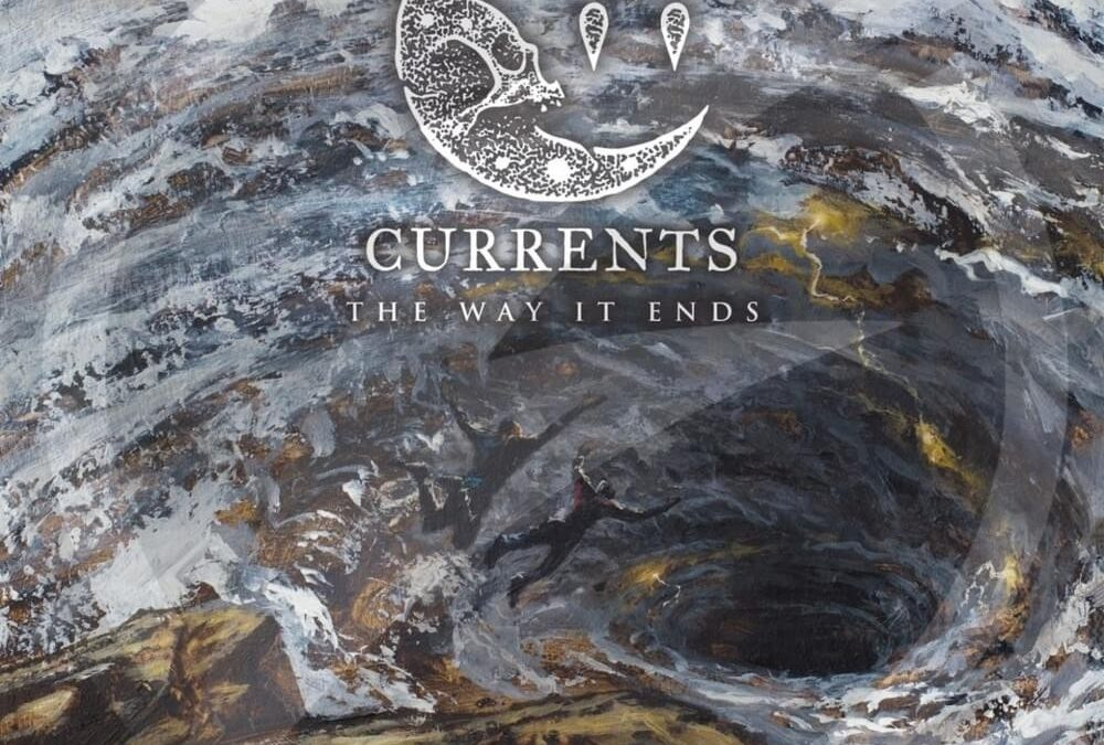 Currents – The Way It Ends