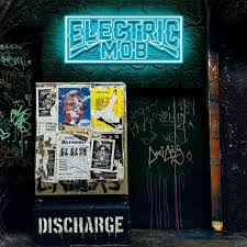 Album van de week: Electric Mob – Discharge