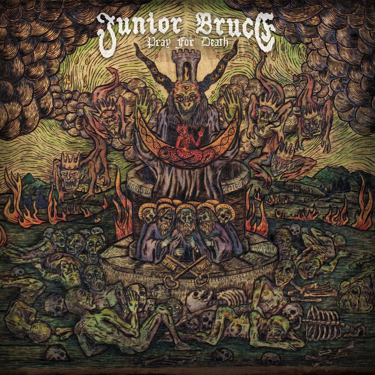 Junior Bruce – Pray For Death