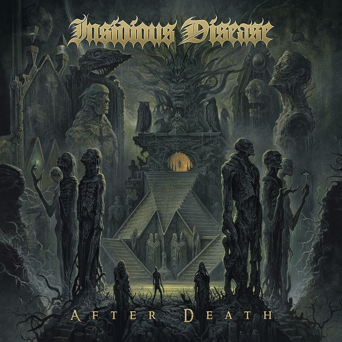 Insidious Disease – After Death