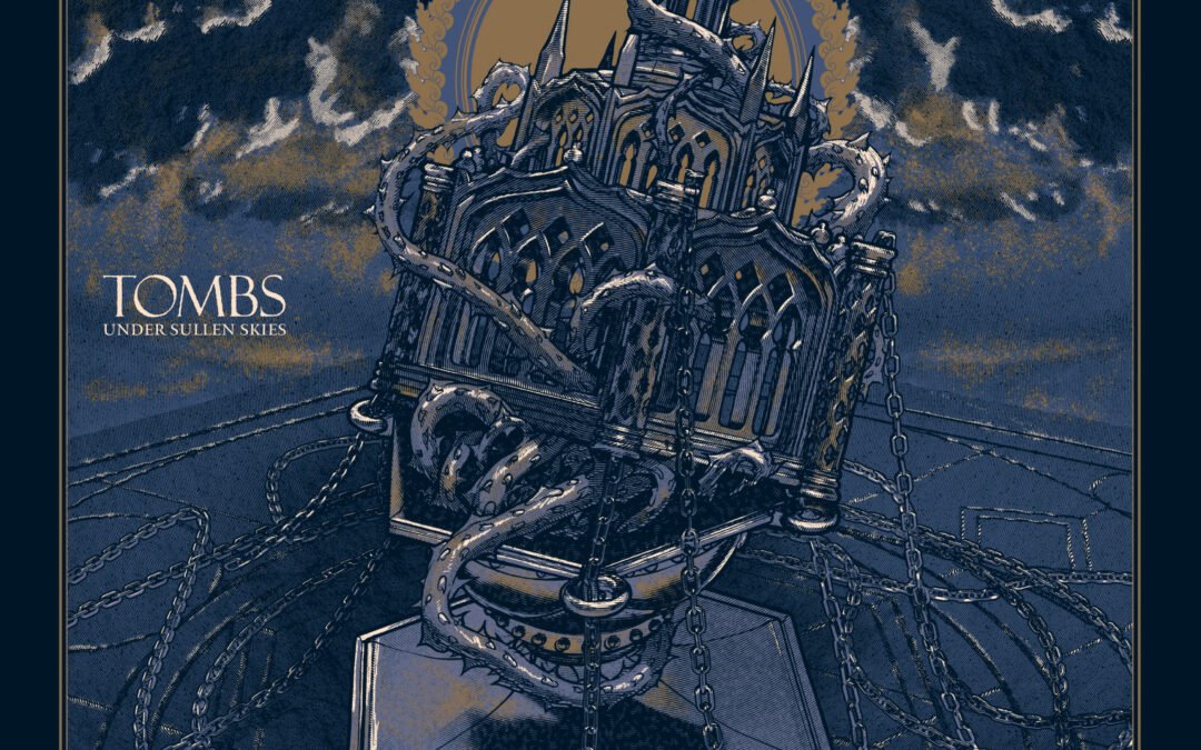 Tombs – Under Sullen Skies