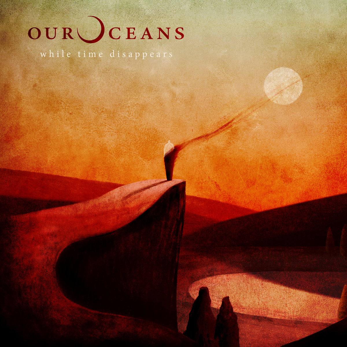 Our Oceans – While Time Disappeares