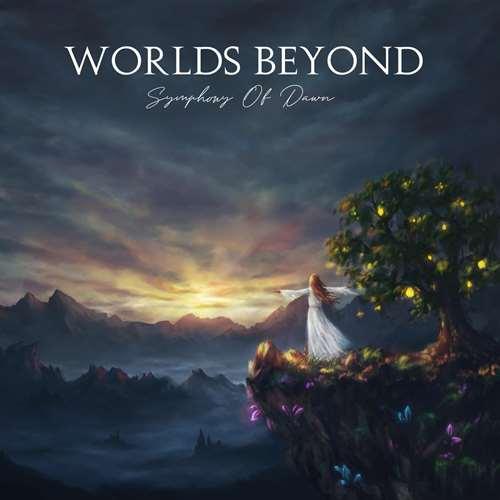 Worlds Beyond – Symphony Of Dawn