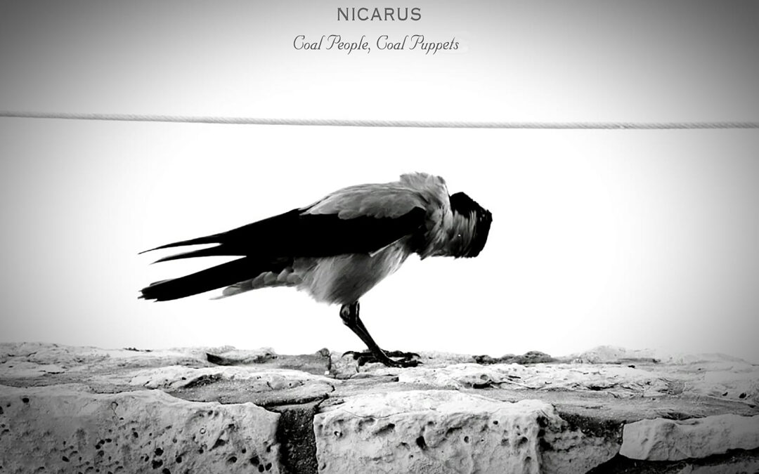 Nicarus – Coal People, Coal Puppets
