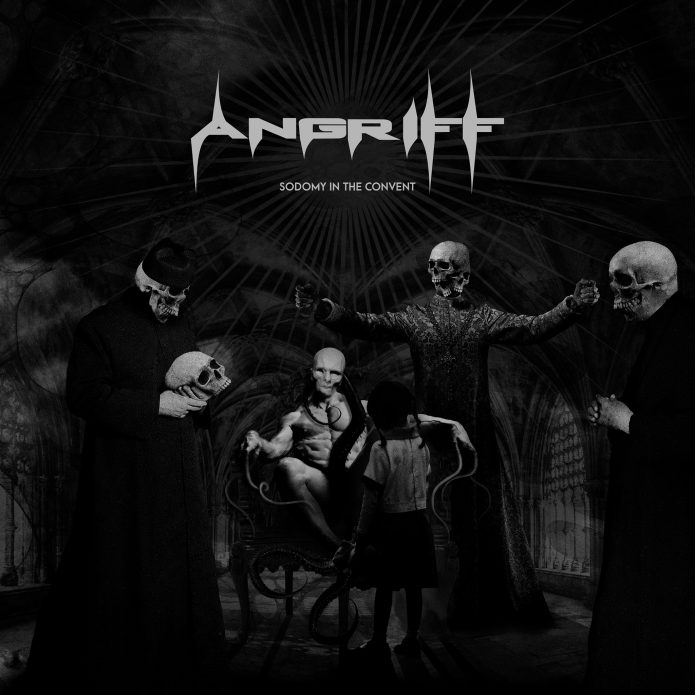 Angriff – Sodomy In The Convent