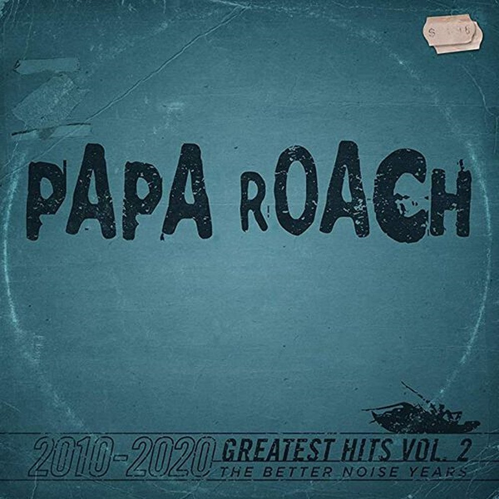 Papa Roach – Greatest Hits Vol. 2 – The Better Noise Years