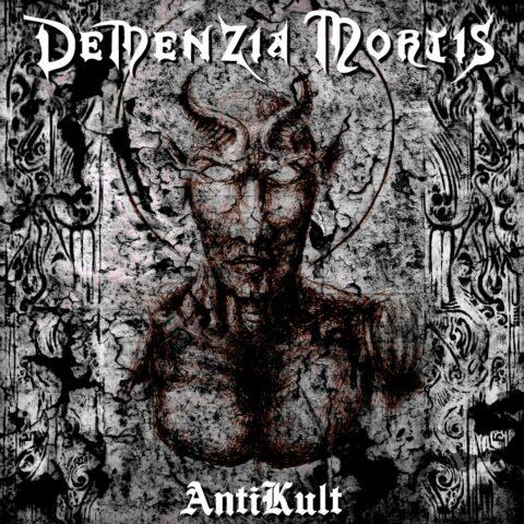 Demenzia Mortis - Antikult - albumcover 2021