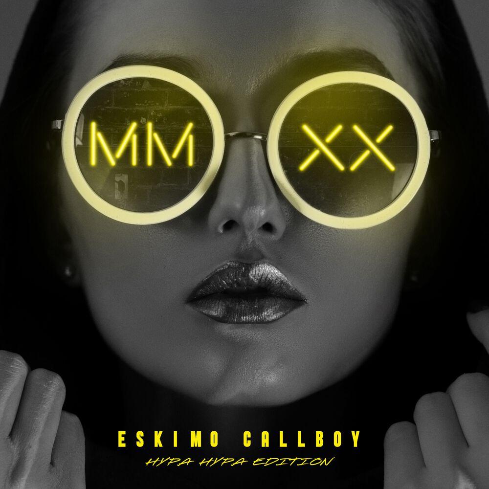 Eskimo Callboy – MMXX Hypa Hypa edition
