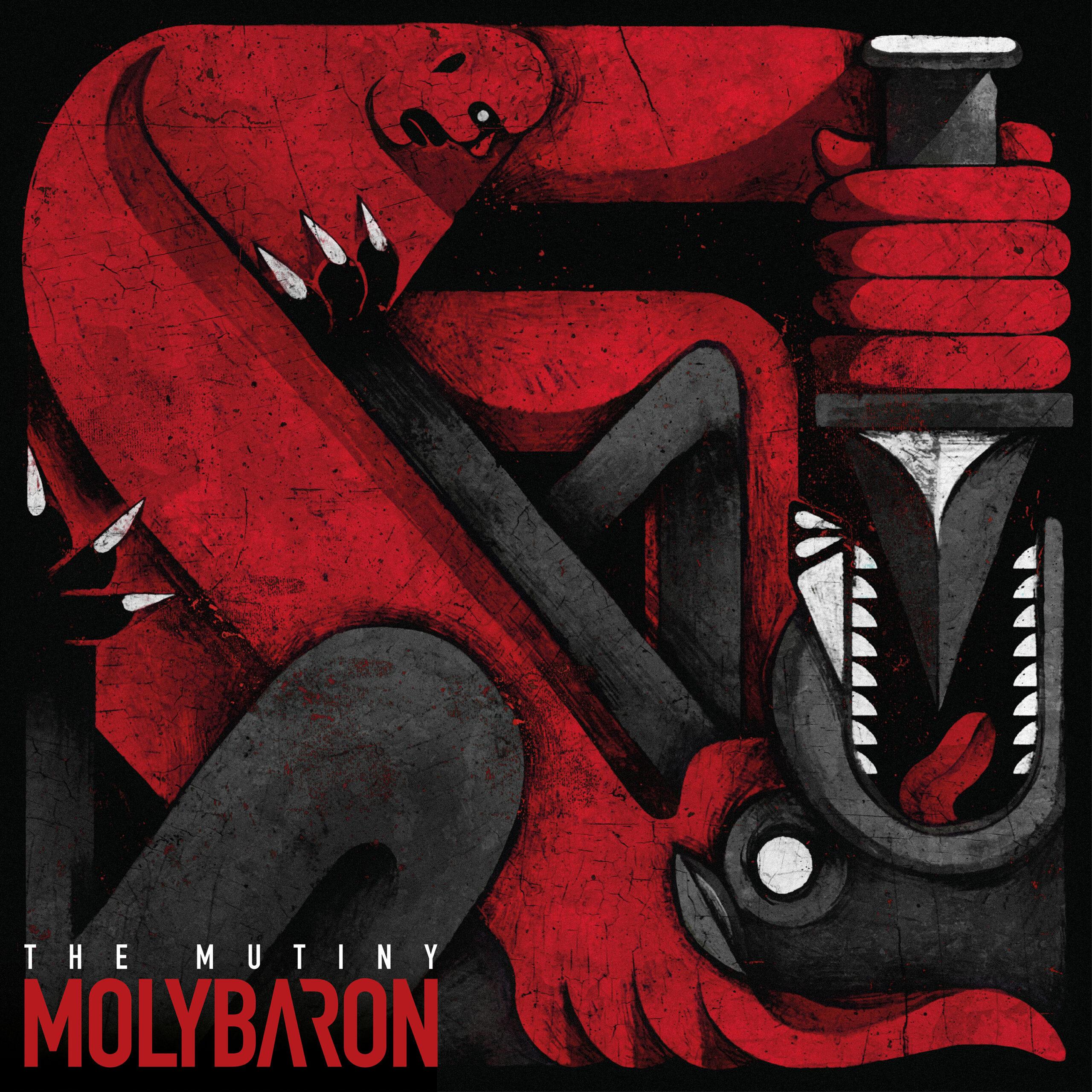 Molybaron – The Mutiny