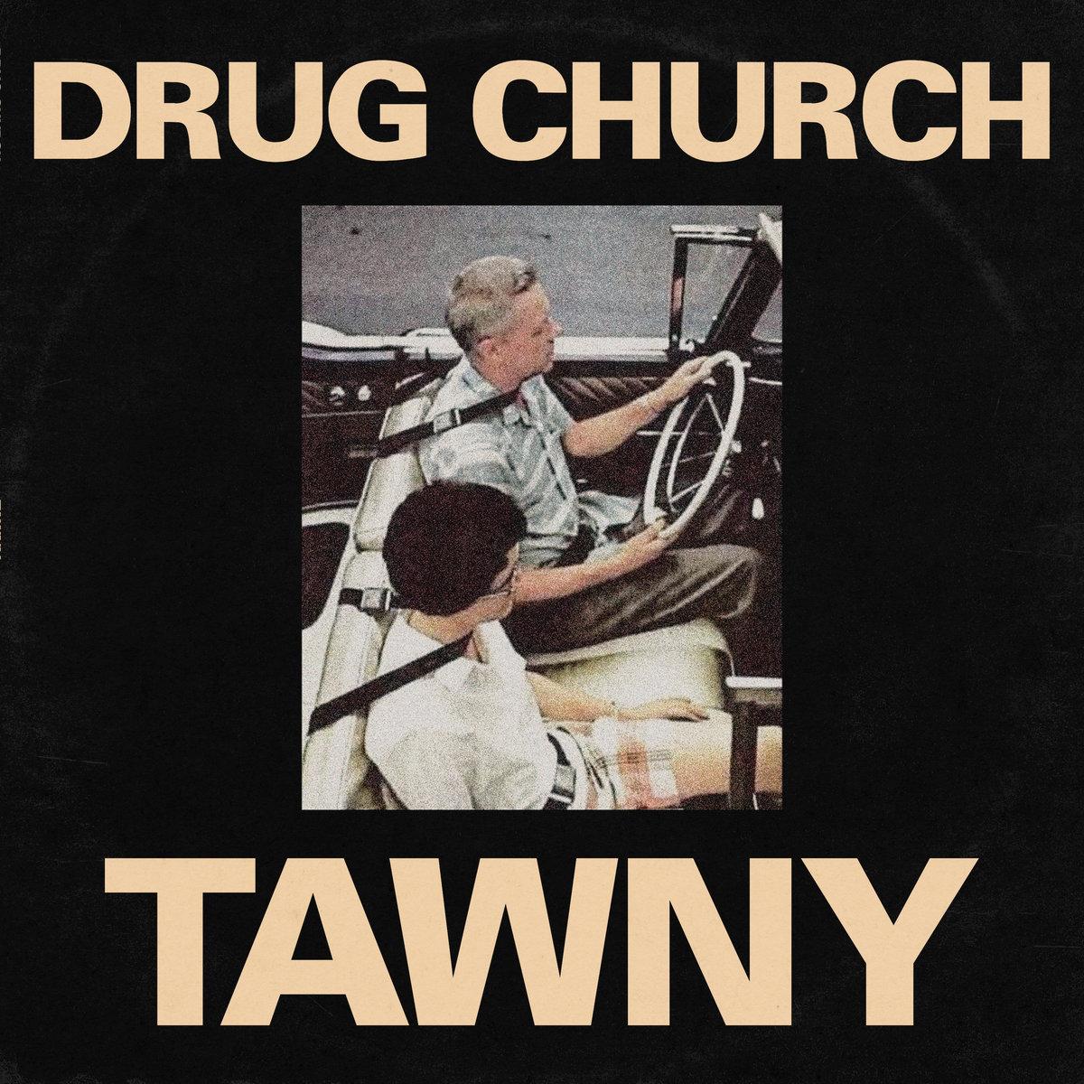 Drug Church – Tawny