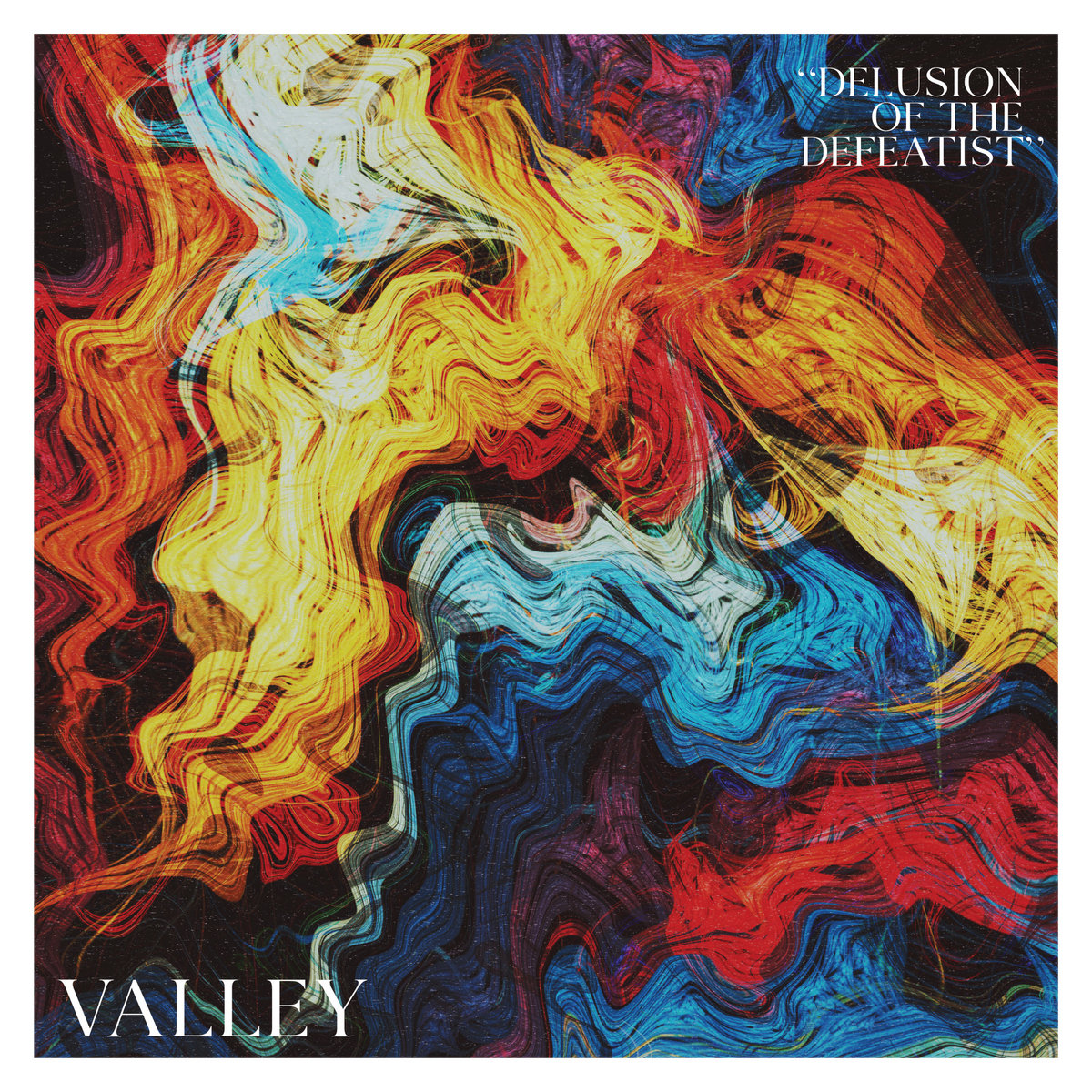 Valley – Delusion Of The Defeatist