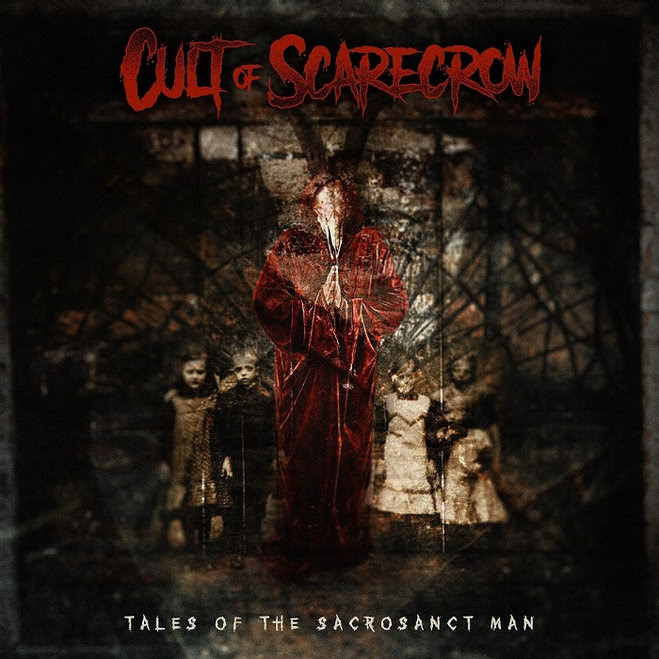 Cult Of Scarecrow – Tales Of The Sacrosanct Man