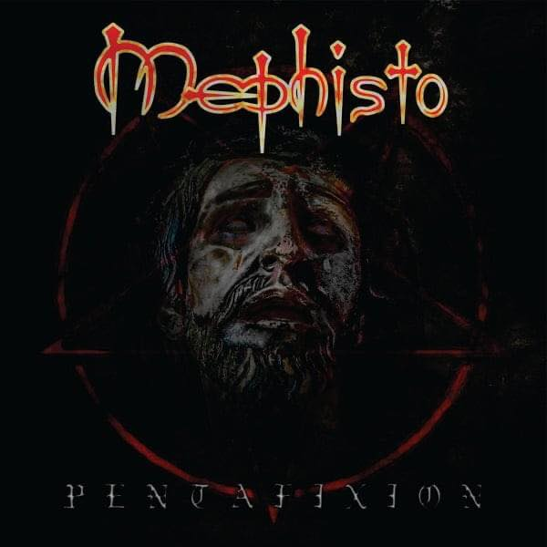Mephisto – Pentafixion